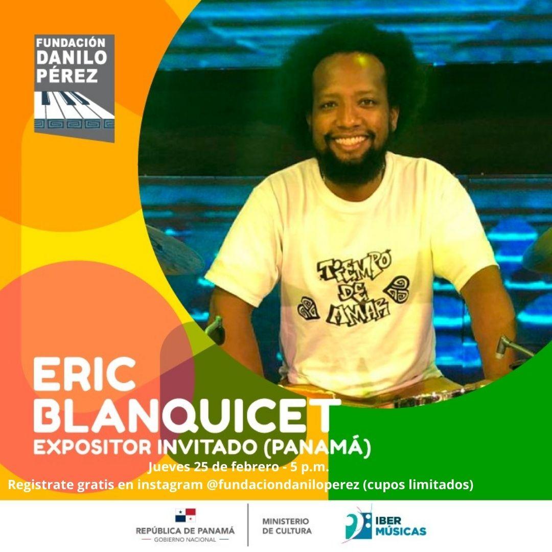 La Fundación Danilo Pérez inicia su ciclo Conexión Musical Panameña con un conversatorio a cargo del percusionista Eric Blanquicet
