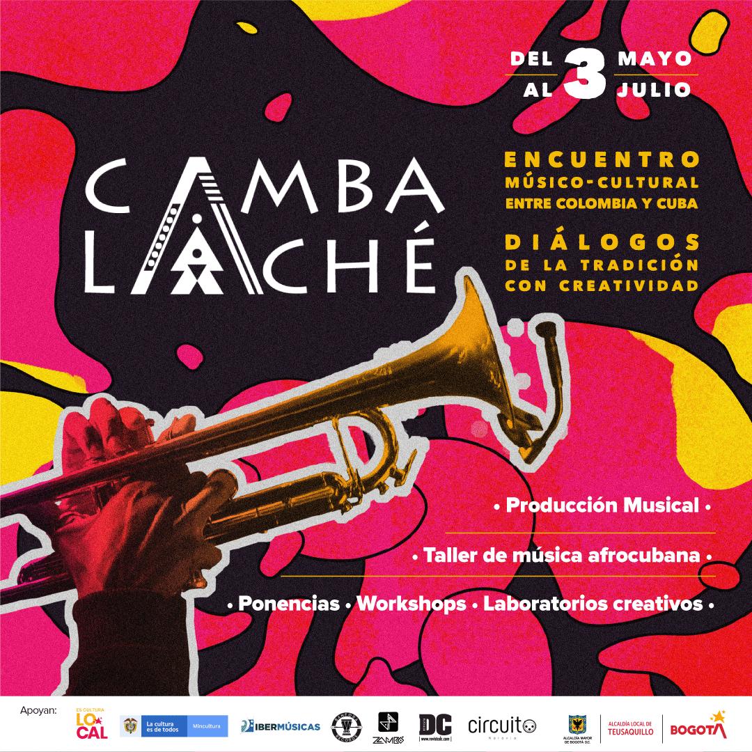 Desde Bogotá, Colombia, comienza el ciclo Cambalaché con diversas propuestas en torno a las músicas Afrocubanas y Afrocolombianas