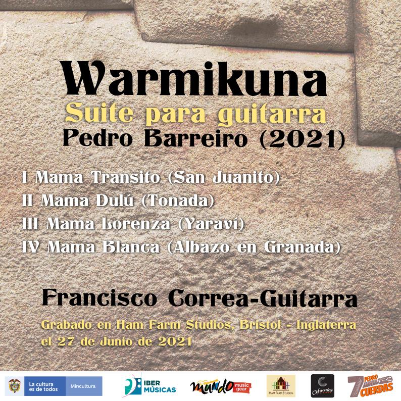 El guitarrista colombiano Francisco Correa estrena la Suite Warmikuna creada por el compositor ecuatoriano Pedro Barreiro